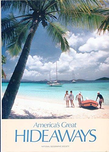 America's Great Hideaways: Larson, Earl ;