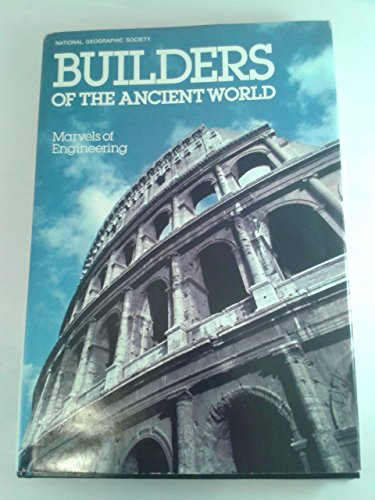 9780870445903: Builders of the ancient world: Marvels of engineering