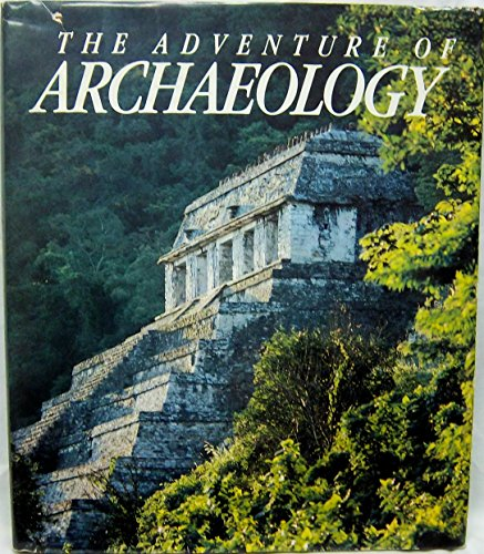 9780870446030: The Adventure of Archaeology