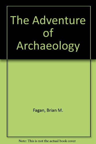9780870446047: The Adventure of Archaeology
