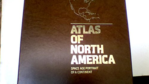 9780870446078: Atlas of North America: Space Age Portrait of a Continent (Books for World Explorers)