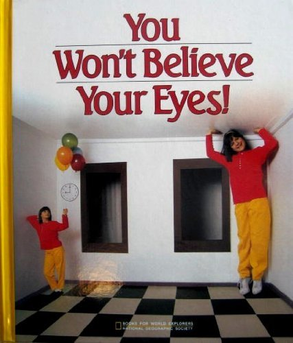 9780870446160: You Won't Believe Your Eyes (Books for World Explorers)