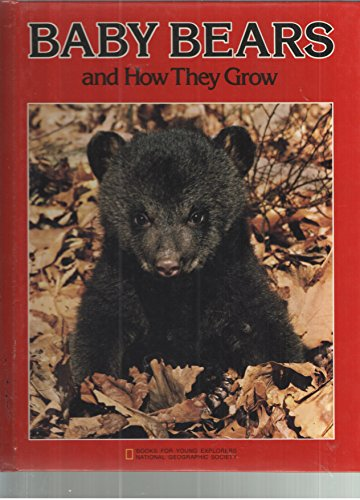 9780870446399: Baby Bears and How They Grow