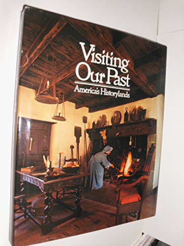 9780870446467: Visiting Our Past: America's Historylands (World in Color Library)