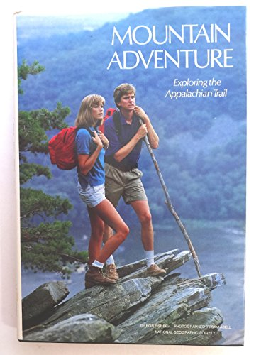 Mountain Adventure: Exploring the Appalachian Trail: Fisher, Ron