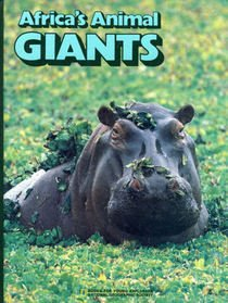 9780870446801: Africa's Animal Giants (Books for Young Explorers)
