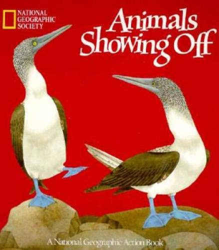 9780870447242: Animals Showing Off (A Pop-Up Book) (National Geographic Action Book)
