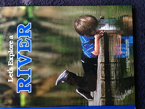 9780870447419: Let's Explore a River (Books for Young Explorers)