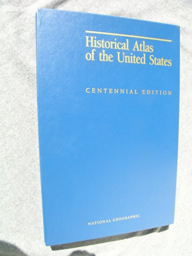 Historical Atlas of the United States. Centennial: Society, National Geographic