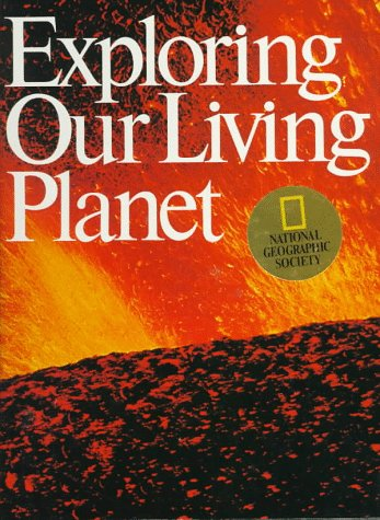 9780870447600: Exploring Our Living Planet