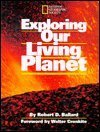 9780870447624: Exploring Our Living Planet