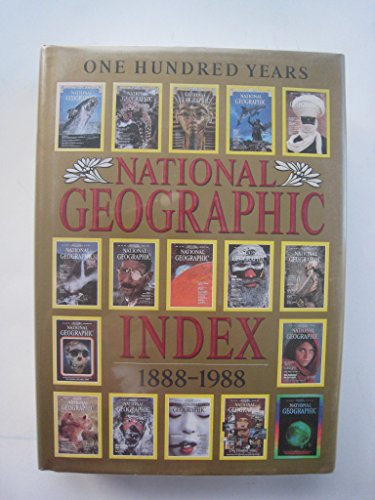 9780870447655: National geographic index, 1888-1988