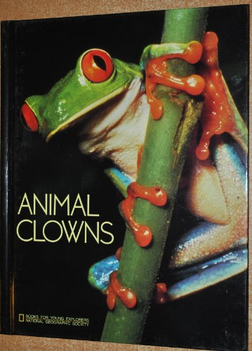 9780870447723: Animal Clowns (Books for Young Explorers)