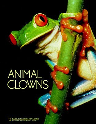 9780870447778: Animal Clowns (Books for Young Explorers)