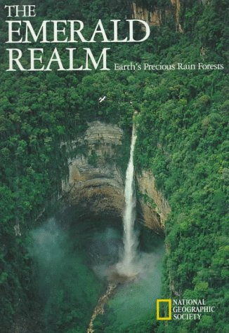 9780870447907: The Emerald Realm: Earth's Precious Rain Forests