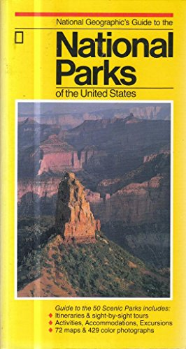 9780870448089: National Geographic's Guide to the National Parks of the United States