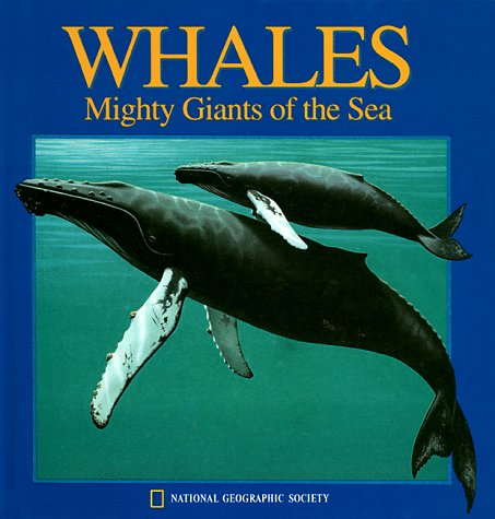 9780870448102: Whales: Mighty Giants of the Sea (National Geographic Pop-Up Action Book)