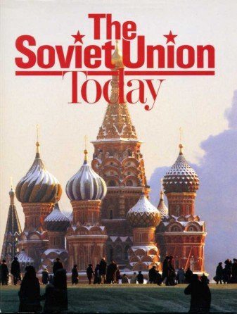 9780870448171: The Soviet Union today