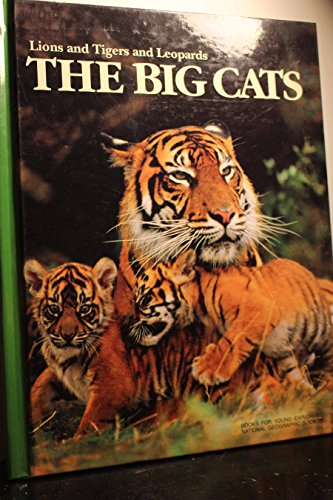 The Big Cats: Lions and Tigers and: Jennifer C. Urquhart