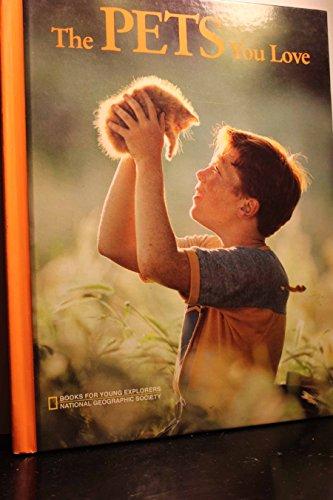 The Pets You Love (Young Explorers): Jennifer C. Urquhart