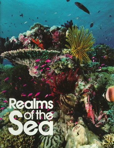 Realms of the Sea (9780870448553) by National Geographic Society (U. S.)