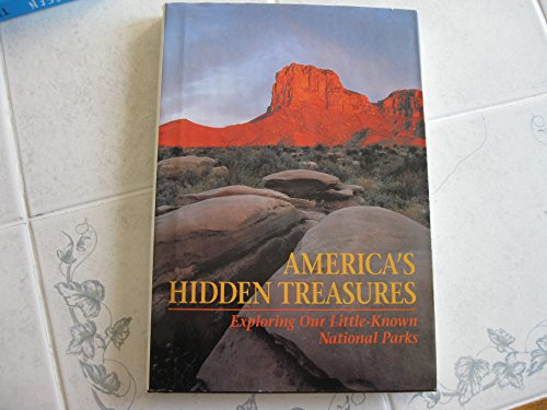 9780870448638: America's Hidden Treasures: Exploring Our Little Known National Parks (Travel books)