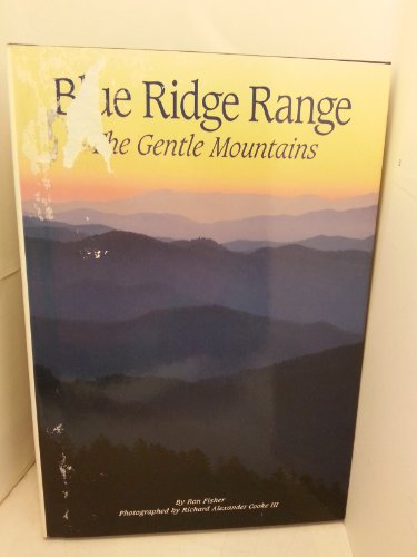 9780870448652: Blue Ridge Range: The Gentle Mountains