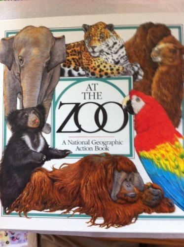 9780870448720: At the Zoo: Pop-up Book (National Geographic Action Books)