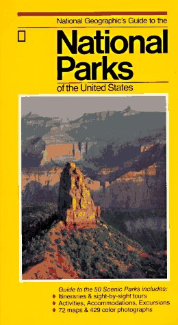 9780870448850: National Geographic's Guide to the National Parks of the United States