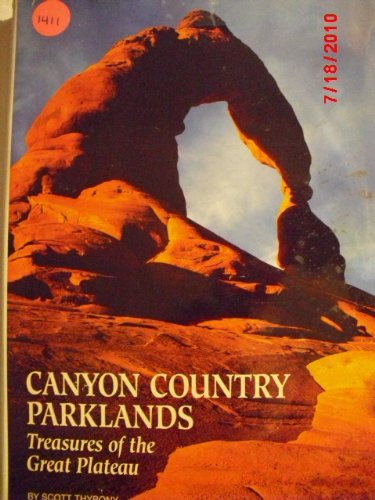 9780870449079: Canyon Country Parklands: Treasures of the Great Plateau (Travel books)