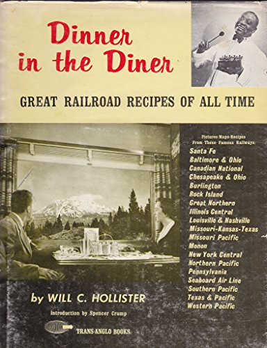 9780870460111: Dinner in the Diner: Great Railroad Recipes of All Time