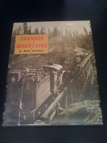 9780870460173: Thunder in the Mountains: The Life and Times of Madera Sugar Pine