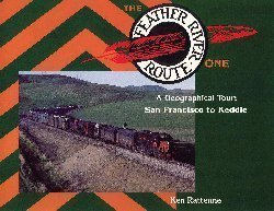 The Feather River Route: Rattenne, Ken