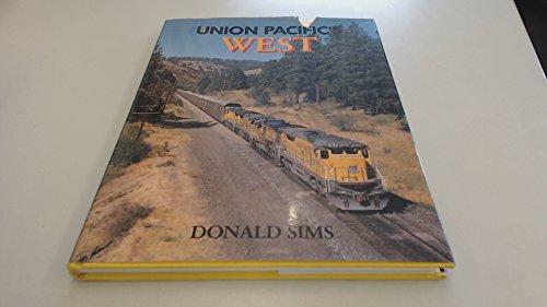 9780870460982: Union Pacific's West