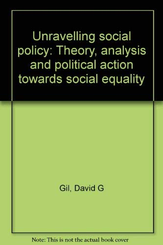 9780870470479: Unravelling Social Policy