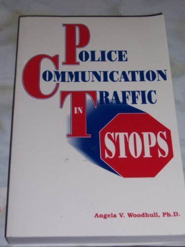 9780870470639: Police Communication in Traffic Stops