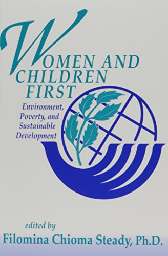 9780870470646: Women and Children First: Environment, Poverty, and Sustainable Development