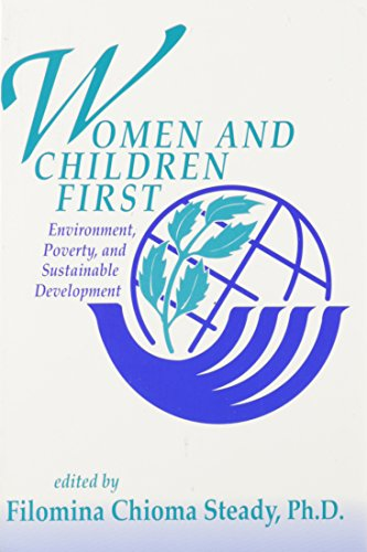 9780870470653: Women and Children First: Environment, Poverty, and Sustainable Development