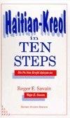 9780870470677: Haitian Kreyol in Ten Steps: Dis Pa Nan Kreyol Ayisyen-An
