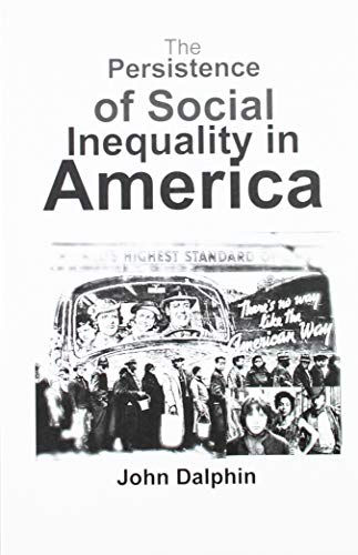 9780870471186: The persistence of social inequality in America