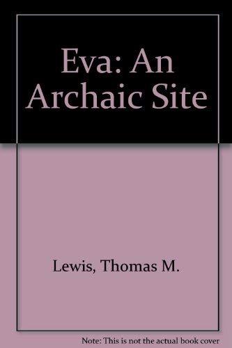 9780870490354: Eva: An Archaic Site