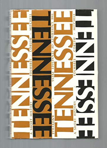 Tennessee;: A short history: Stanley John Folmsbee