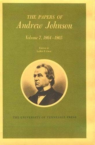 The Papers of Andrew Johnson, Volume 2: Andrew Johnson