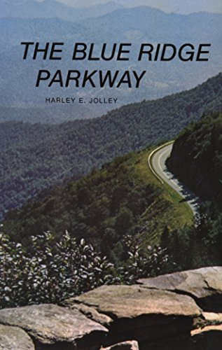 Blue Ridge Parkway (Paperback): Harley E Jolley