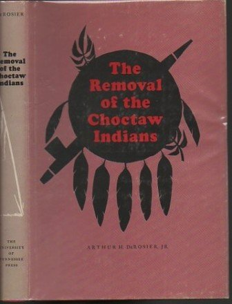 9780870491139: Removal of the Choctaw Indians