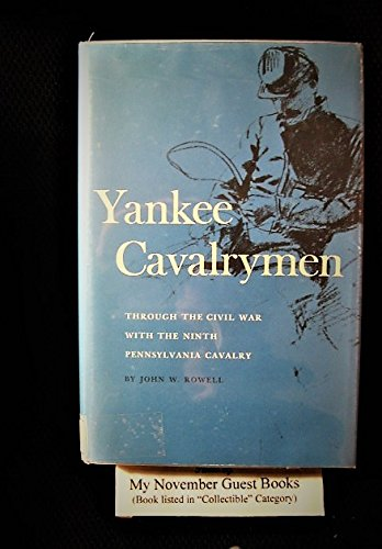 9780870491252: Yankee Cavalrymen Through the Civil War With the 9th Pennsylvania Cavalry