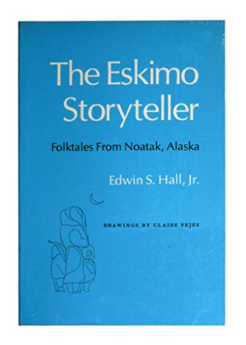 9780870491603: The Eskimo Storyteller: Folktales from Noatak, Alaska