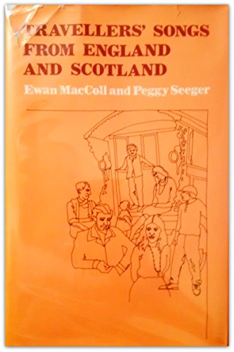 9780870491917: Travellers' Songs from England and Scotland