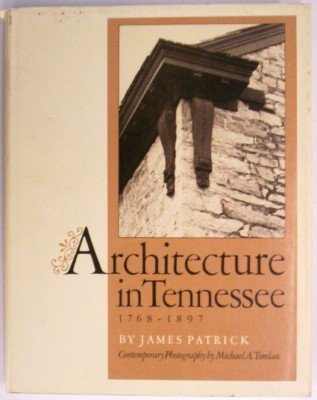 Architecture in Tennessee, 1768-1897: Patrick, James