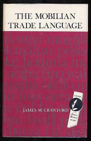 The Mobilian Trade Language: Crawford, James M.